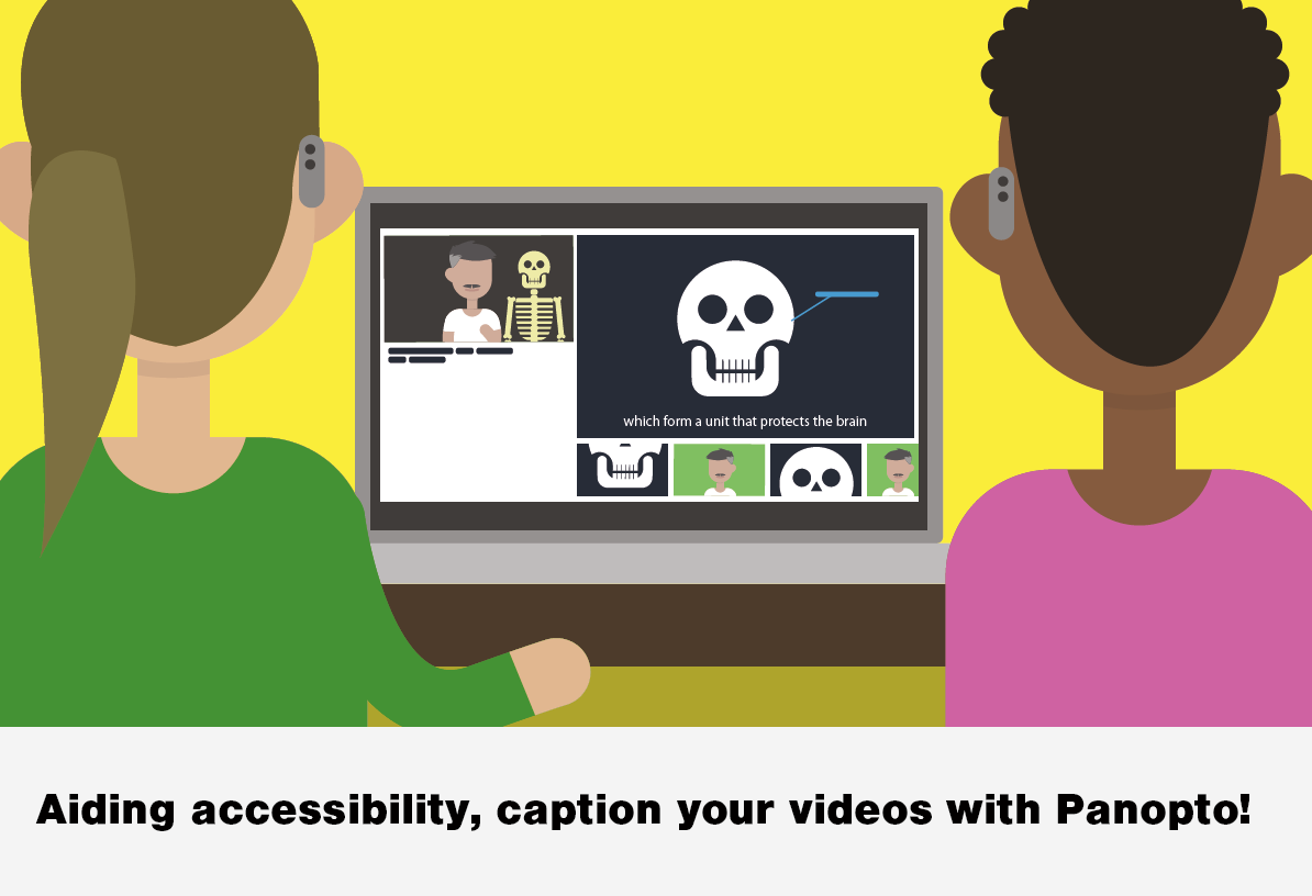 Illustration to call using Panoto accesibility features with text caption your videos with Panopto